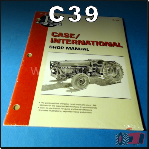 wagga tractor parts c39 workshop manual international case ih 385 rh waggatractorparts com Yamaha Service Manuals PDF 02 Mazda Protege5 Repair Manuals