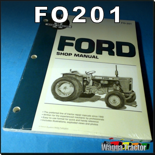 wagga tractor parts fo201 workshop manual for fordson dexta super rh waggatractorparts com Fordson Major Diesel Parts 1958 Fordson Major Tractor