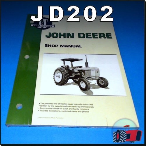 Wagga Tractor parts - JD202 Workshop Manual for John Deere