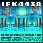 IFK4438 In-Frame Engine Rebuild Kit Case IH 685, 4210 Tractor, and International IH 574, 674, 684, 685 Tractor, all with IH Neuss D239 4Cyl Diesel Engine