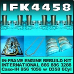 IFK4458 In-Frame Engine Rebuild Kit Case-IH 956XL 1056XL Tractor, International 866, 886, 3288 Tractor and IH ACCO-A ACCO-B ACCO-C Truck, all with IH Neuss D358 6 Cyl Diesel Engine