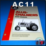 AC11 Workshop Manual for Allis Chalmers WC WD WD45 WF Tractor and B C CA G RC