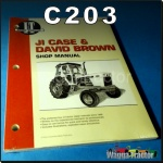 C203 Workshop Manual for David Brown 780 880 885 990 Tractor & JI Case 970 1070 1270