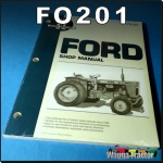FO201 Workshop Manual for Fordson Dexta Super-Dexta Major Power-Major Super-Major Tractor & Ford 6000 8600 8700 9600 9700 TW10 TW20 TW30