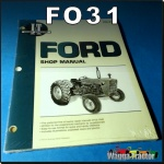 FO31 Workshop Manual for Ford 2000 3000 4000 Tractor with 3 Cyl Diesel Engine
