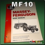 MF10 Workshop Manual Massey Harris MH 333 444 Tractor & MHF 303 404 406 1001 Industrial