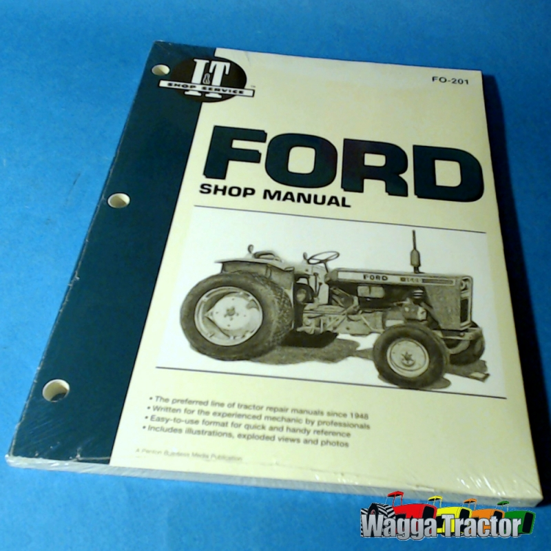 wagga tractor parts fo201 workshop manual for fordson dexta super rh waggatractorparts com 1964 Fordson Super Major Tractor Britain's Fordson Major Tractor 128F